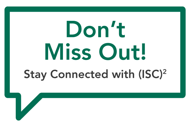 Stay Connected With ISC2